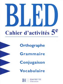 Bled 5e - Cahier d'activités - Edition 1998
