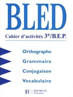 Bled 3e - Cahier d'activités - Edition 1998