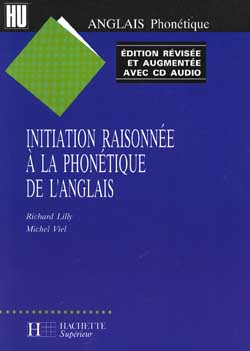 Initiation raisonnée à la phonétique de l'anglais - Avec CD Audio