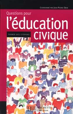 Questions pour l'éducation civique - Former des citoyens