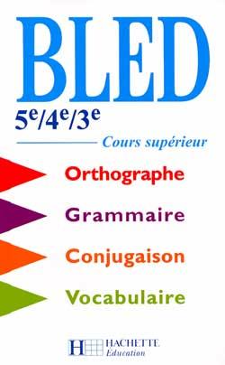Bled 5e à 3e / BEP / Cours supérieur - Livre de l'élève - Edition 2000