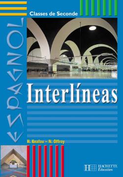 Interlineas 2de - Espagnol - Livre de l'élève - Edition 2001