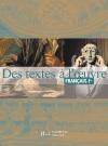 Des textes à l'oeuvre 1re - Littérature - Livre de l'élève - Edition 2001