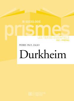 Durkheim - Les textes essentiels