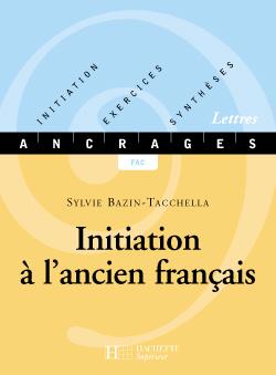 Initiation à l'ancien français