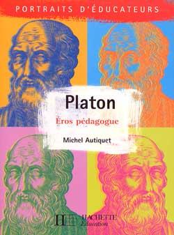 Platon - Eros pédagogue