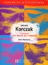 Janusz Korczak - L'amour des droits de l'enfant