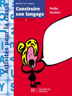 Construire son langage en Petite Section