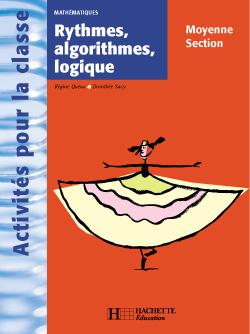 Rythmes, algorithmes, logique en Moyenne Section