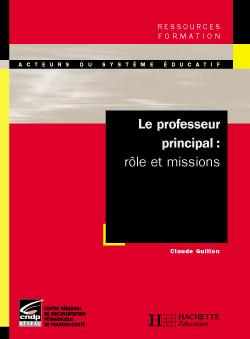 Le professeur principal - Rôle et missions