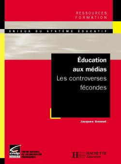 Education aux médias - Les controverses fécondes