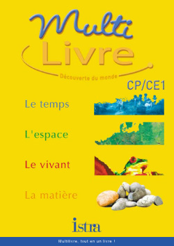 Multilivre Découverte du monde CP/CE1 - Livre de l'élève - Edition 2002