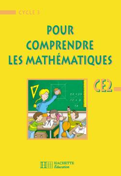 Pour comprendre les mathématiques CE2 euro - Livre de l'élève - Ed.2002