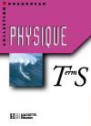 Physique Terminale S - Livre de l'élève - Edition 2002
