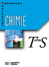 Chimie Terminale S - Livre de l'élève - Edition 2002