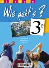 Wie geht's? 3e LV1 - Allemand - Livre de l'élève - Edition 2003
