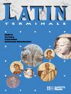 Latin Terminale - Livre de l'élève - Edition 2003