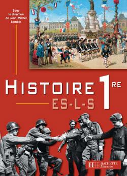 Histoire Premières ES / L / S - Livre de l'élève - Edition 2003