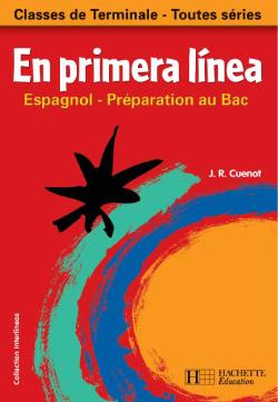 En Primera Linea Tles - Espagnol - Livre de l'élève - Edition 2003
