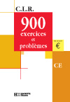 CLR 900 exercices et problèmes CE - Livre de l'élève - Ed.2001