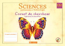Les Ateliers Hachette Sciences expérimentales et Technologie CE2 - Carnet de chercheur - Ed.2004