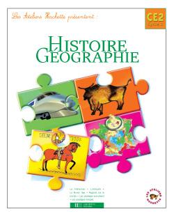 Les Ateliers Hachette Histoire Géographie CE2 - Livre de l'élève - Ed.2004