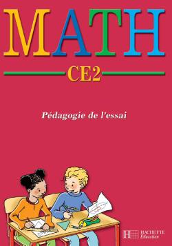 MATH CE2 Pédagogie de l'essai - Fichier de l'élève - Ed.2004