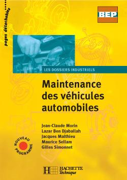 Maintenance des véhicules automobiles 2de Term. BEP - Livre élève - Ed.2004