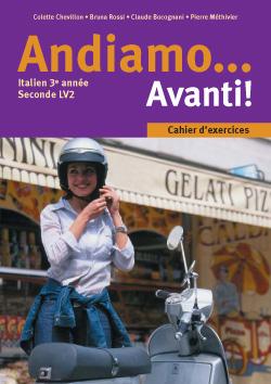 Andiamo... Avanti! 3e année - Italien - Cahier d'exercices - Edition 2002