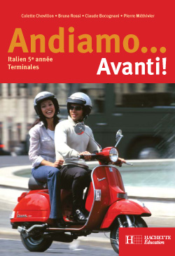Andiamo...Avanti! 5e année - Italien - Livre de l'élève - Edition 2004