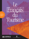 Le Français du tourisme - Livret d'activités