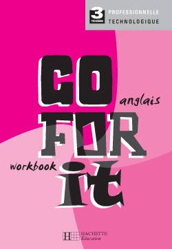 Go for it 3e Découverte professionnelle - Workbook - Ed.2004