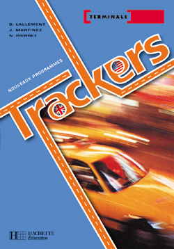 Trackers Term. séries technologiques - Livre élève - Ed.2005