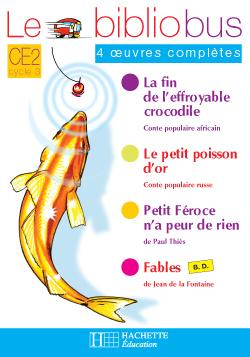 Le Bibliobus nº 16 CE2 - Le Petit Poisson d'or - Cahier d'activités - Ed.2006