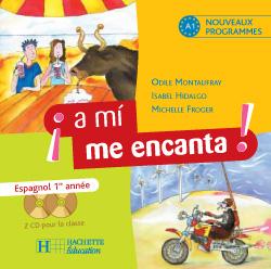 A mi me encanta 1re année - Espagnol - CD audio classe - Edition 2006
