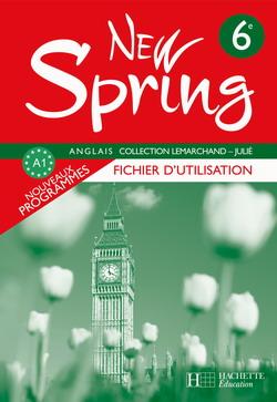 New Spring 6e LV1 - Anglais - Fichier d'utilisation - Edition 2006