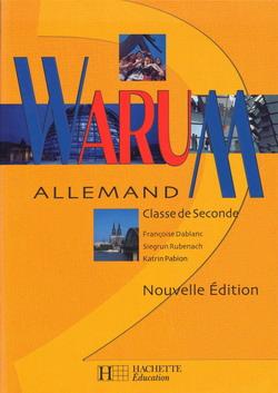 Warum 2de - Allemand - Livre de l'élève - Nouvelle édition 2001