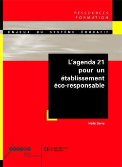L'agenda 21 pour un établissement éco-responsable