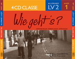 Wie geht's? 4e LV2 Palier 1 année 1 - Allemand - CD audio classe - Edition 2005
