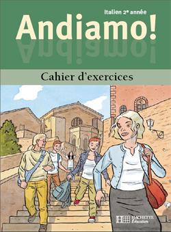 Andiamo! 2e année - Italien - Cahier d'exercices - Edition 2001