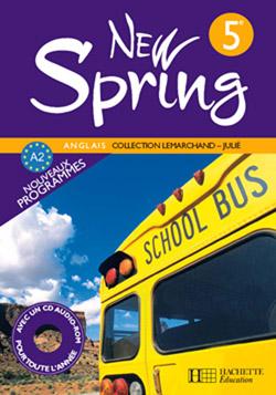 New Spring 5e LV1 - Anglais - Livre de l'élève - Edition 2007