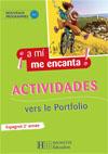 A mi me encanta 2e année - Espagnol - Cahier d'exercices - Edition 2007