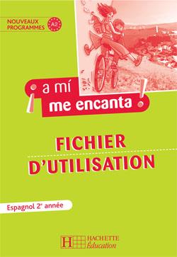 A mi me encanta 2e année - Espagnol - Livre du professeur - Edition 2007