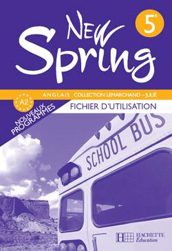 New Spring 5e LV1 - Anglais - Fichier d'utilisation - Edition 2007