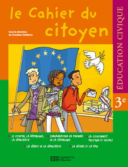 Le cahier du citoyen 3e - Edition 2007