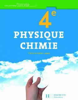 Etincelle Physique Chimie 4e - Livre élève - Edition 2007
