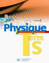 Physique Terminale S Obligatoire Livre élève (2e édition 2007)