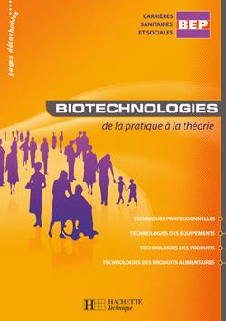 Biotechnologies BEP CSS - Livre élève - Ed.2007