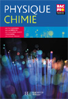 Physique Chimie 1re et Term. Bac Pro - Livre élève - Ed.2007
