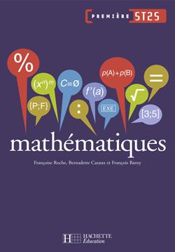 Mathématiques 1re ST2S - Livre élève - Ed.2007